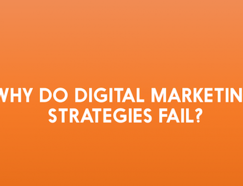Why Digital Marketing Strategies Fail? Here's the Reason